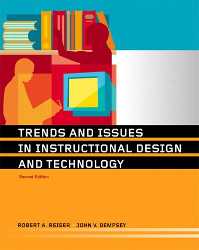 Trends and Issues in Instructional Design and Technology  2nd 2007 (Revised) 9780131708051 Front Cover