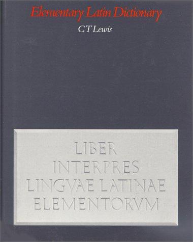 Elementary Latin Dictionary Liber Interpres Lingvae Latinae Elementorvm  2002 edition cover