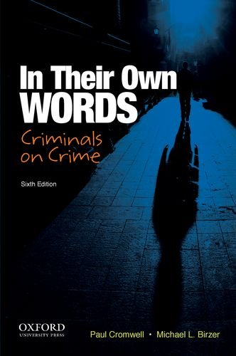 In Their Own Words Criminals on Crime 6th 2014 edition cover