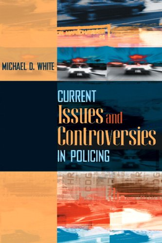 Current Issues and Controversies in Policing   2007 edition cover