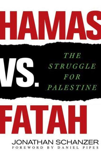 Hamas vs. Fatah The Struggle for Palestine  2008 edition cover