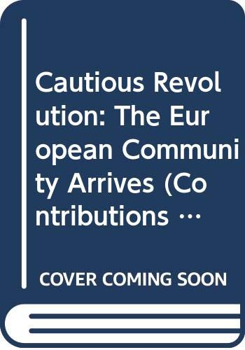 Cautious Revolution The European Community Arrives N/A 9780275936051 Front Cover