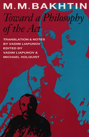 Toward a Philosophy of the Act   1993 9780292708051 Front Cover
