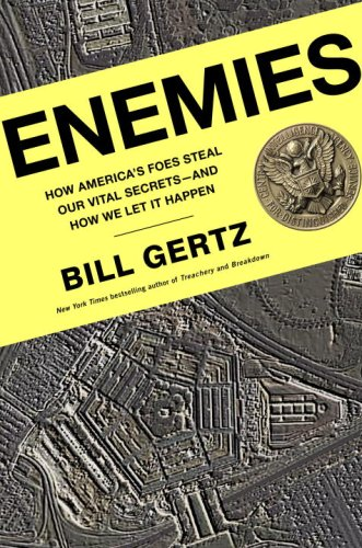 Enemies How America's Foes Steal Our Vital Secrets - And How We Let It Happen  2006 9780307338051 Front Cover