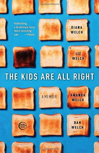 Kids Are All Right A Memoir  2010 edition cover