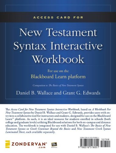 Access Card for New Testament Syntax Interactive Workbook For Use on the Blackboard Learn Platform  2013 edition cover