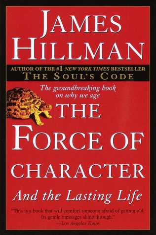 Force of Character And the Lasting Life  2001 edition cover