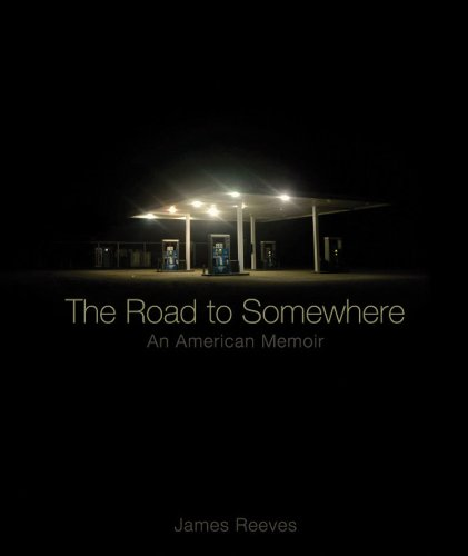 Road to Somewhere An American Memoir  2011 edition cover