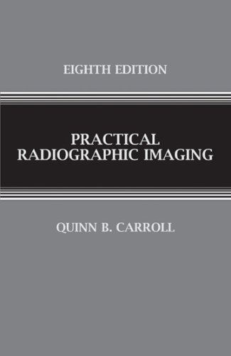 Practical Radiographic Imaging 8th 2007 edition cover
