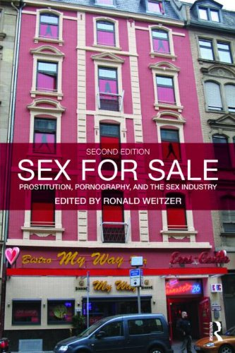 Sex for Sale Prostitution, Pornography, and the Sex Industry 2nd 2010 (Revised) 9780415996051 Front Cover