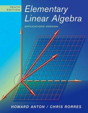 Elementary Linear Algebra  10th 2010 edition cover