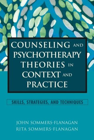 Counseling and Psychotherapy Theories in Context and Practice Skills, Strategies, and Techniques 2nd 2004 edition cover