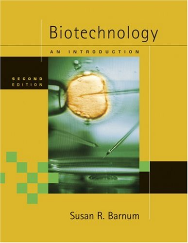 Biotechnology An Introduction 2nd 2005 (Revised) edition cover