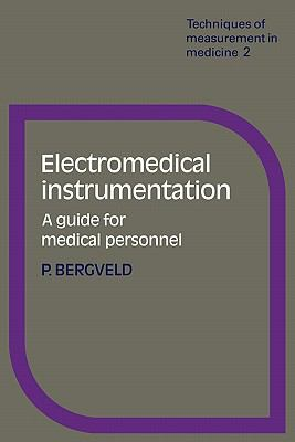Electromedical Instrumentation A Guide for Medical Personnel  1980 9780521293051 Front Cover