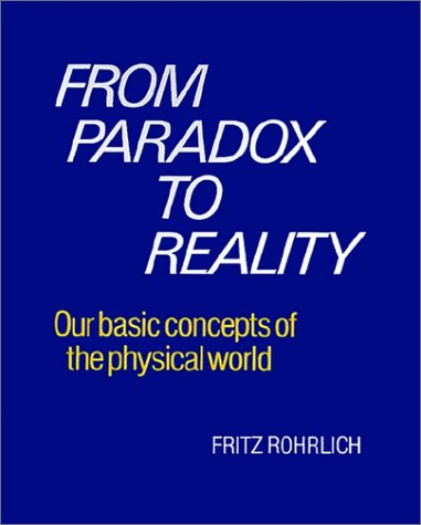 From Paradox to Reality Our Basic Concepts of the Physical World  1997 edition cover