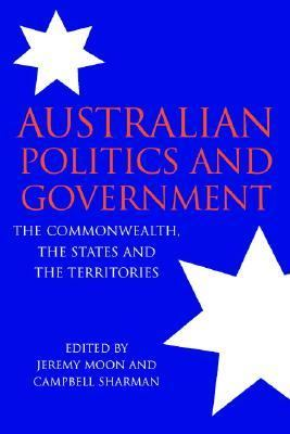 Australian Politics and Government The Commonwealth, States and Territories  2003 edition cover