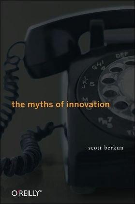 Myths of Innovation   2007 edition cover