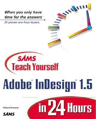 Sams Teach Yourself Adobe Indesign 1.5 in 24 Hours   2000 9780672319051 Front Cover