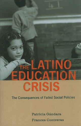 Latino Education Crisis The Consequences of Failed Social Policies  2009 edition cover