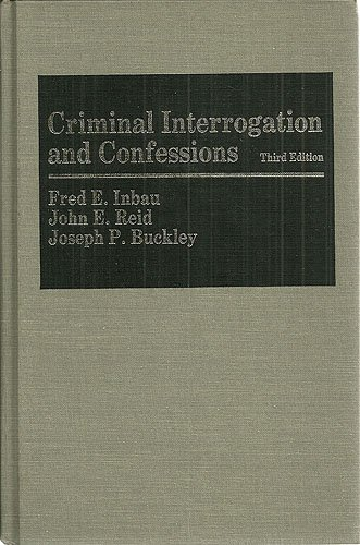 Criminal Interrogation and Confessions  3rd 1986 (Revised) 9780683043051 Front Cover