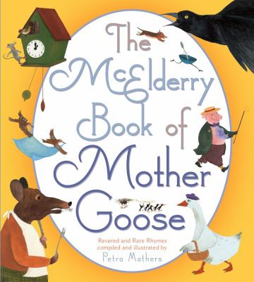 McElderry Book of Mother Goose Revered and Rare Rhymes  2012 edition cover