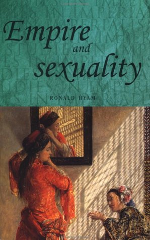 Empire and Sexuality   1991 9780719025051 Front Cover