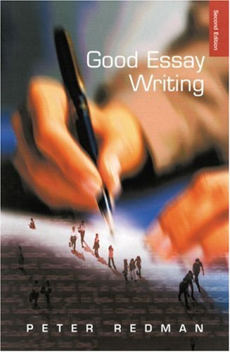 Good Essay Writing A Social Sciences Guide 2nd 2001 (Revised) 9780761972051 Front Cover