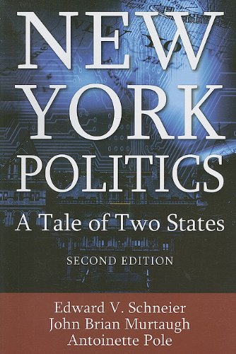 New York Politics A Tale of Two States 2nd 2010 (Revised) edition cover
