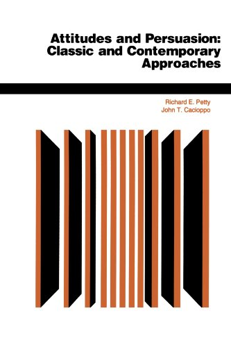 Attitudes and Persuasion Classic and Contemporary Approaches  1996 edition cover