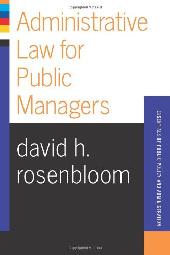 Administrative Law for Public Managers   2003 (Revised) edition cover