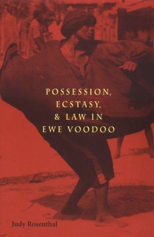 Possession, Ecstasy, and Law in Ewe Voodoo   1998 edition cover