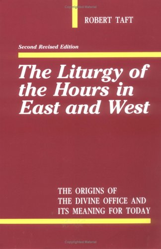 Liturgy of the Hours in East and West  2nd (Revised) edition cover
