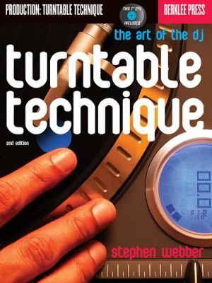 Turntable Technique The Art of the DJ 2nd 2009 (Revised) edition cover