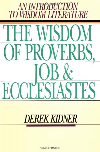 Wisdom of Proverbs, Job and Ecclesiastes  N/A edition cover