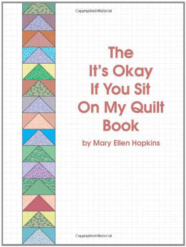 It's Okay If You Sit on My Quilt Book  2nd (Reprint) 9780929950051 Front Cover