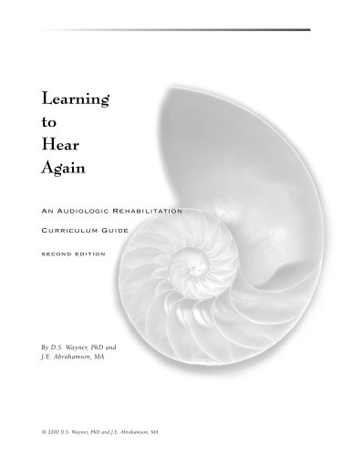 LEARNING TO HEAR AGAIN (LOOSEL N/A 9780966478051 Front Cover