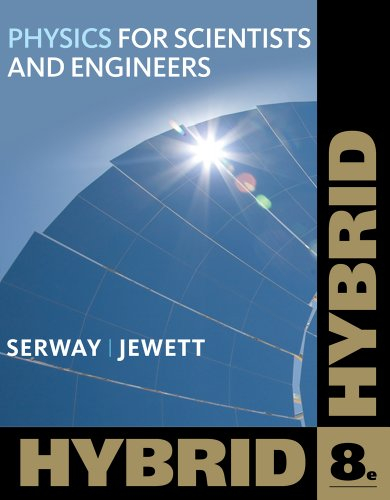 Physics for Scientists and Engineers, Hybrid (with WebAssign)  8th 2010 edition cover