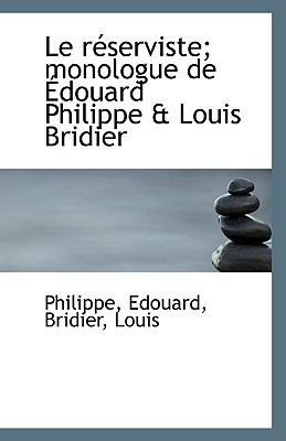 Réserviste; Monologue de Édouard Philippe and Louis Bridier N/A edition cover