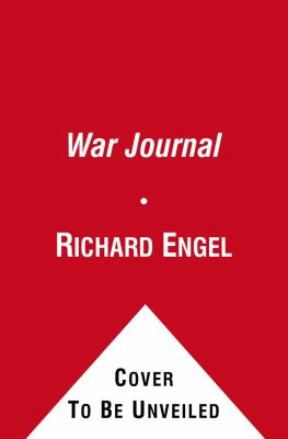 War Journal My Five Years in Iraq N/A edition cover