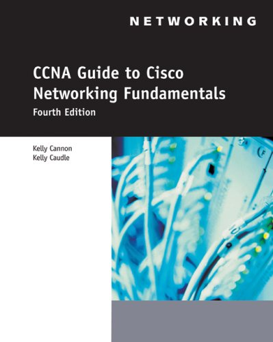 CCNA Guide to Cisco Networking Fundamentals  4th 2009 (Revised) edition cover