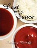 Lost in the Sauce  N/A edition cover