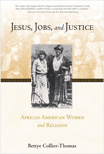 Jesus, Jobs, and Justice African American Women and Religion  2013 edition cover