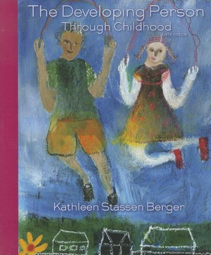 Developing Person Through Childhood  6th 2012 edition cover