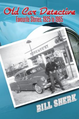 Old Car Detective Favourite Stories, 1925 To 1965  2011 9781554889051 Front Cover