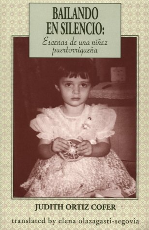 Silent Dancing: A Partial Remembrance of a Puerto Rican Childhood   1997 edition cover