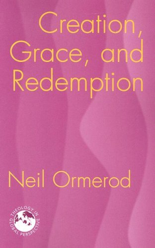 Creation, Grace, and Redemption   2007 edition cover