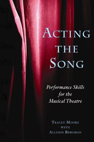 Acting the Song Performance Skills for the Musical Theatre  2008 edition cover