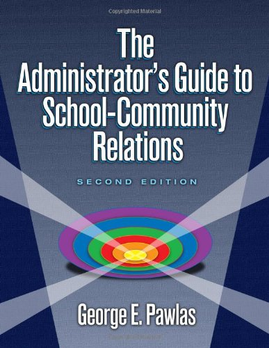 Administrator's Guide to School-Community Relations  2nd 2005 (Revised) edition cover