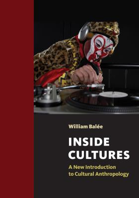 Inside Cultures A New Introduction to Cultural Anthropology  2012 edition cover