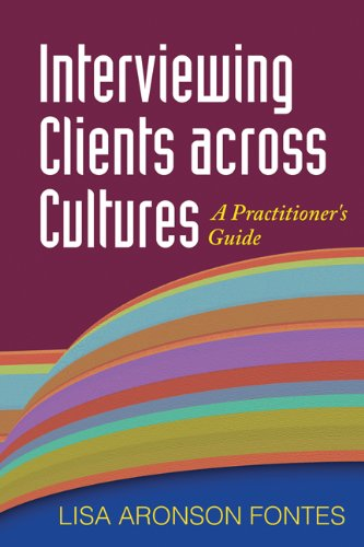 Interviewing Clients Across Cultures A Practitioner's Guide  2008 edition cover